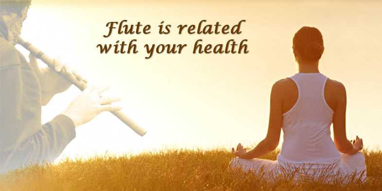 Flute is related with your health
